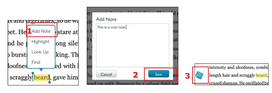 . The Add Note option on the Nook application is easy to locate in the menu  and had a save button.